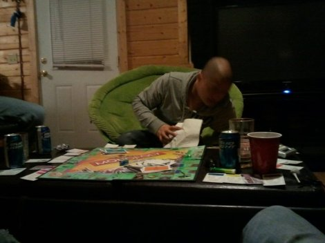 Drunk monopoly at the cabin.